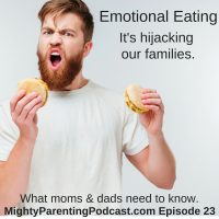 Emotional Eating - How It's Hijacking Our Families | Karen R Koenig | Episode 23