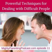 Powerful Communication Techniques for Dealing With Difficult Family | Eric Maisel | Episode 11