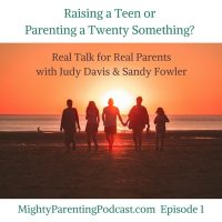 Mighty Parenting - Real Talk for Real Parents | Launch Show - Episode 1