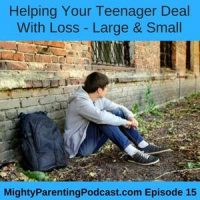Helping Our Teenager Deal With Loss | Mark Hundley | Episode 15