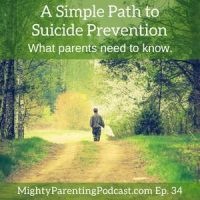 Mighty Parenting Tackles: A Simple Path to Suicide Prevention | Judy Davis and Sandy Fowler | Episode 33