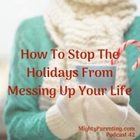 The Christmas Secret: How To Stop The Holidays From Messing Up Your Life | Sandy Fowler | Episode 42