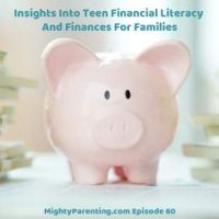 Insights Into Teen Financial Literacy And Finances For Families | Carrie Schwab-Pomerantz | Episode 60