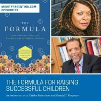The Formula For Raising Successful Children | Ronald F. Ferguson And Tatsha Robertson | Episode 59