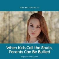 When Kids Call The Shots We Can Have Bullied Parents | Sean Grover | Episode 72