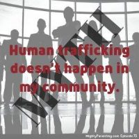 Human Trafficking Happens Everywhere - Protect Your Teenager | Cathy Knauf | Episode 75