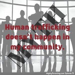 human trafficking happens everywhere - protect your child