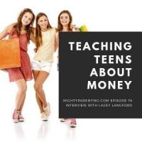 Teaching Teens About Money | Lacey Langford | Episode 78