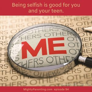 Being selfish is good and essential for parenting