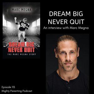 Marc Megna Dream Big
