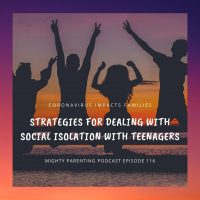 Strategies For Dealing With Social Distancing With Teenagers | Sandy Fowler | Episode 116