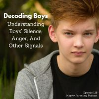 Decoding Boys - Understanding Boys' Silence, Anger And Other Signals | Cara Natterson MD | Episode 118