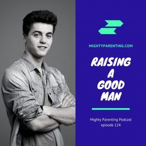 raising a good man