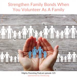 strengthen family bonds when you volunteer as a family