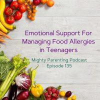 Emotional Support For Managing Food Allergies in Teenagers | Tamara Hubbard | Episode 135