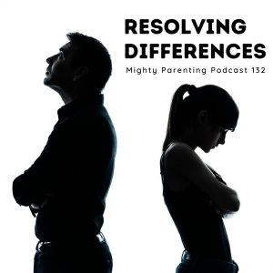 Resolving Differences with our teenagers