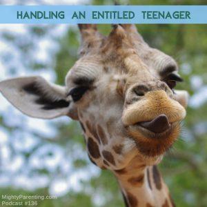 handling an entitled teenager