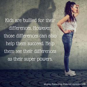 Kids are bullied for their differences. However, those differences can help them succeed.
