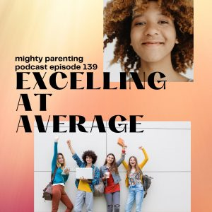 Reducing family stress by excelling at average