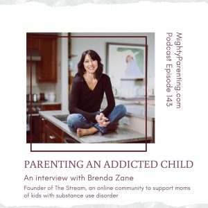 Brenda Zane talks about parenting an addicted child