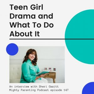 Sheri Gazitt interviewed on teen girl drama and what to do about it