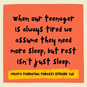 Quote about when teens are always tired.