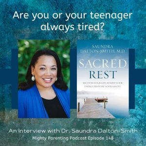 Saundra Dalton-Smith talking about parents and teens who are always tired
