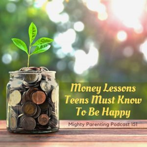 Plant growing from money: title Money Lessons Teens Must Know to Be Happy