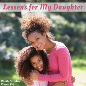Lessons for my daughter