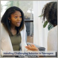 Handling Challenging Behavior In Teenagers | Christine Abrahams | Episode 162