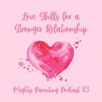 Love Skills for a Stronger Relationship | Linda Carroll | Episode 163