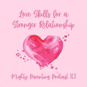 Love skills for a stronger relationship