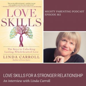 Linda Carroll talks about love skills for a stronger relationship
