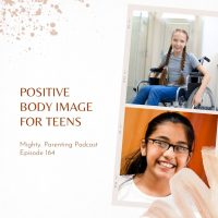 Positive Body Image for Teens | Emily Lauren Dick | Episode 164