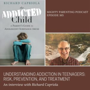 Richard Capriola discusses addiction in teenagers