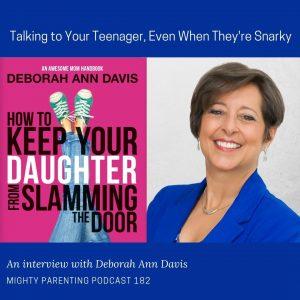 Deborah Ann Davis discusses talking to your teen