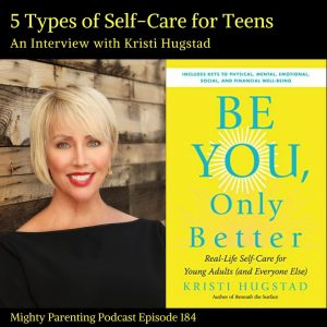 Kristi Hugstad discusses self-care for teens