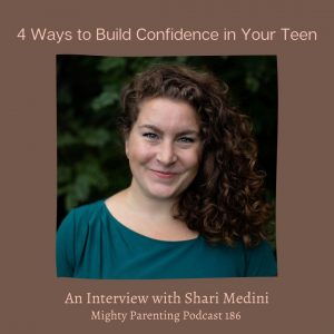 Shari Medini discusses how to build confidence in your teen
