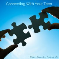 Connecting With Your Teenager | Courtney Conley | Episode 185