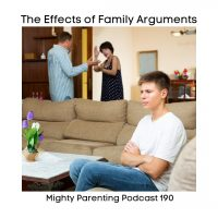 The Effects of Family Arguments | Lynda Cormier | Episode 190