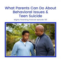 What Parents Can Do About Behavioral Issues and Teen Suicide | Dr Lia Gaggino | Episode 195