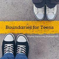 Boundaries for Teens | Lauren Coglianese Keck | Episode 193