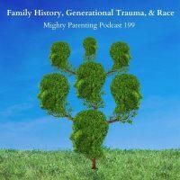 Family History, Generational Trauma, and Race | Cassandra Lane | Episode 199